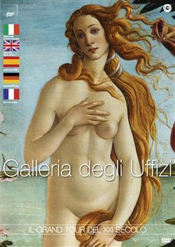 Galleria degli Uffizi - Il gran tour del XXI° secolo